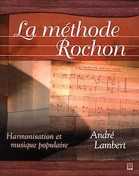 Télécharger le livre : La méthode Rochon - Écriture musicale et harmonisation