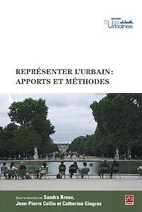 Télécharger le livre : Représenter l'urbain : apports et méthodes