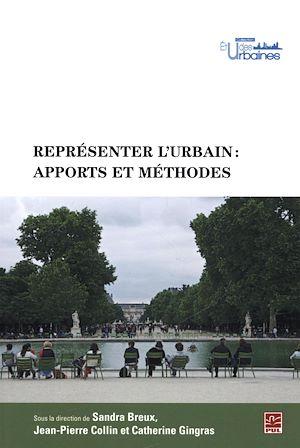 Téléchargez le livre :  Représenter l'urbain : apports et méthodes