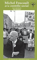 Télécharger cet ebook : Michel Foucault et le contrôle social