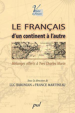 Téléchargez le livre :  Le français d'un continent à l'autre