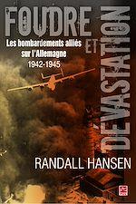 Télécharger le livre :  Foudre et dévastation. Les bombardements alliés sur l'Allemagne 1942–1945