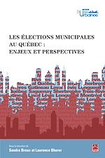 Télécharger le livre :  Les élections municipales au Québec : enjeux et perspectives
