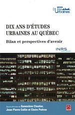 Télécharger le livre :  Dix ans d'études urbaines au Québec. Bilans et perspectives d'avenir