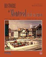Télécharger le livre :  Histoire de Montréal et de sa région - Boîtier de 2 tomes