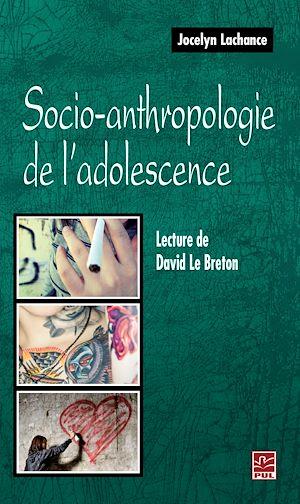 Téléchargez le livre :  Socio-anthropologie de l'adolescence. Lecture de David Le Breton