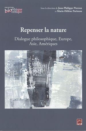 Téléchargez le livre :  Repenser la nature : Dialogue philosophique, Europe, Asie...