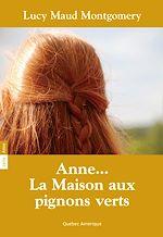 Télécharger cet ebook : Anne 01 - Anne... La Maison pignons verts