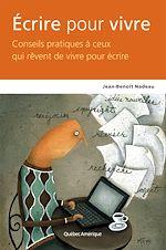 Télécharger le livre :  Écrire pour vivre