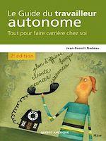 Télécharger le livre :  Le Guide du travailleur autonome