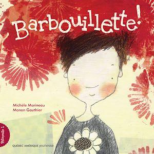 Téléchargez le livre :  Pétronille 1 - Barbouillette!