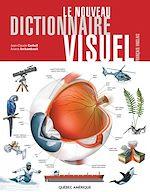 Télécharger cet ebook : Le Nouveau Dictionnaire Visuel - Français-Anglais