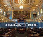 Télécharger le livre :  Le Parlement du Québec