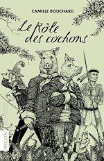 Télécharger le livre :  Le Rôle des cochons