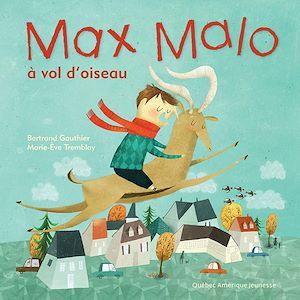 Téléchargez le livre :  Max Malo 03 - Max Malo à vol d'oiseau