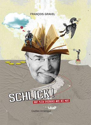 Téléchargez le livre :  Schlick !