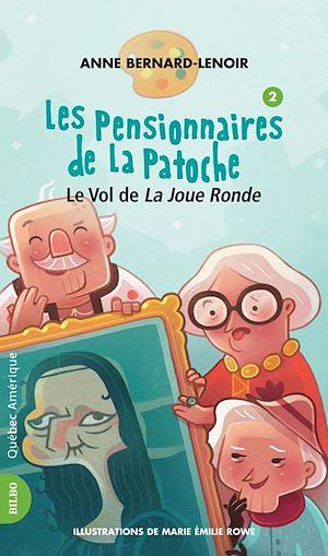Téléchargez le livre :  Les Pensionnaires de La Patoche 2 - Le Vol de La Joue Ronde