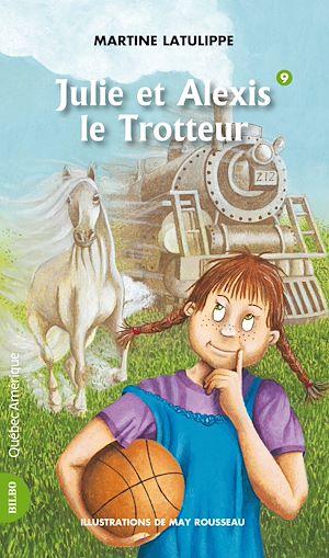 Téléchargez le livre :  Julie 09 - Julie et Alexis le Trotteur