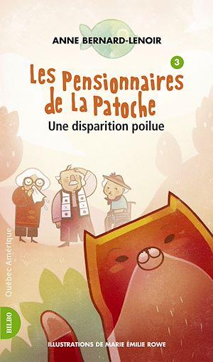 Téléchargez le livre :  Les Pensionnaires de La Patoche 3- Une Disparition poilue
