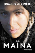 Télécharger cet ebook : Maïna