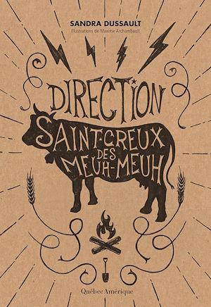 Téléchargez le livre :  Direction Saint-Creux-des-Meuh-Meuh