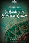 Téléchargez le livre numérique:  Le manège de monsieur Grimm
