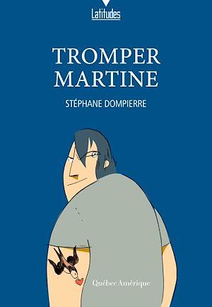 Téléchargez le livre :  Tromper Martine