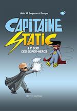 Télécharger le livre :  Capitaine Static 8 – Le Duel des super-héros