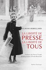 Télécharger le livre :  La Liberté de presse, la liberté de tous