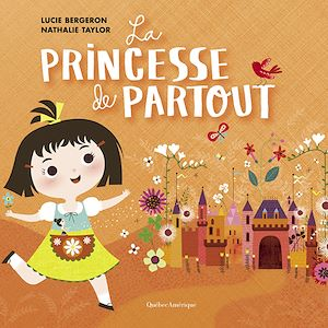 Téléchargez le livre :  Princesse de partout