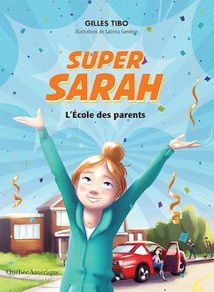 Téléchargez le livre :  Super Sarah