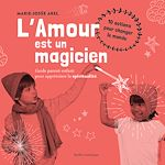 Télécharger le livre :  L'Amour est un magicien