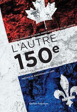 Téléchargez le livre :  L'Autre 150e
