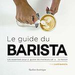 Télécharger le livre :  Le Guide du Barista