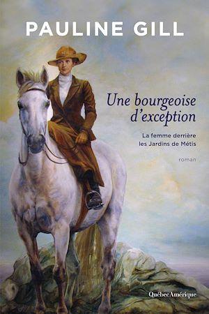 Téléchargez le livre :  Une bourgeoise d'exception