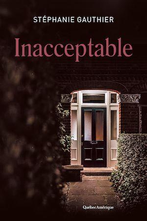 Téléchargez le livre :  Inacceptable
