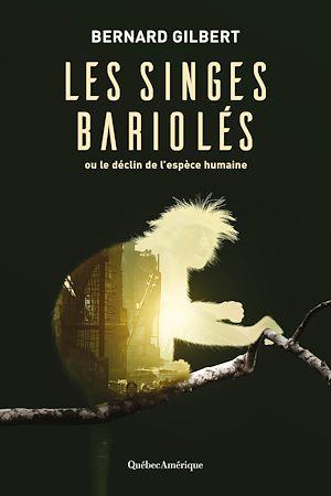 Téléchargez le livre :  Les singes bariolés