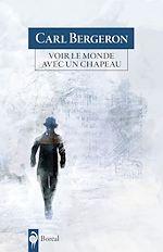 Télécharger le livre :  Voir le monde avec un chapeau