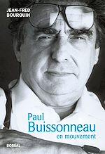 Télécharger le livre :  Paul Buissonneau, en mouvement