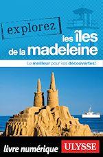 Télécharger le livre :  Explorez les Iles de la Madeleine