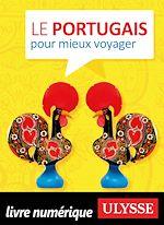 Télécharger le livre :  Le portugais pour mieux voyager