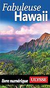 Téléchargez le livre numérique:  Fabuleuse Hawaii