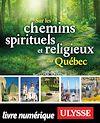 Téléchargez le livre numérique:  Sur les chemins spirituels et religieux du Québec