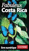Téléchargez le livre numérique:  Fabuleux Costa Rica