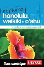 Télécharger le livre :  Explorez Honolulu, Waikiki et O'ahu