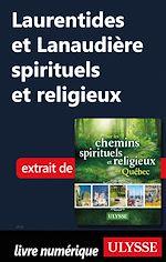 Télécharger cet ebook : Laurentides et Lanaudière spirituelles et religieuses
