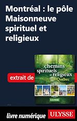 Télécharger cet ebook : Montréal : le pôle Maisonneuve spirituel et religieux