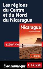 Télécharger le livre :  Les régions du Centre et du Nord du Nicaragua