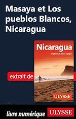 Télécharger le livre :  Masaya et Los pueblos Blancos, Nicaragua