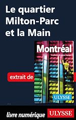 Télécharger cet ebook : Le quartier Milton-Parc et la Main